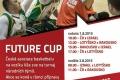 Saisonhöhepunkt Future-Cup - Möglichkeit zur Revanche